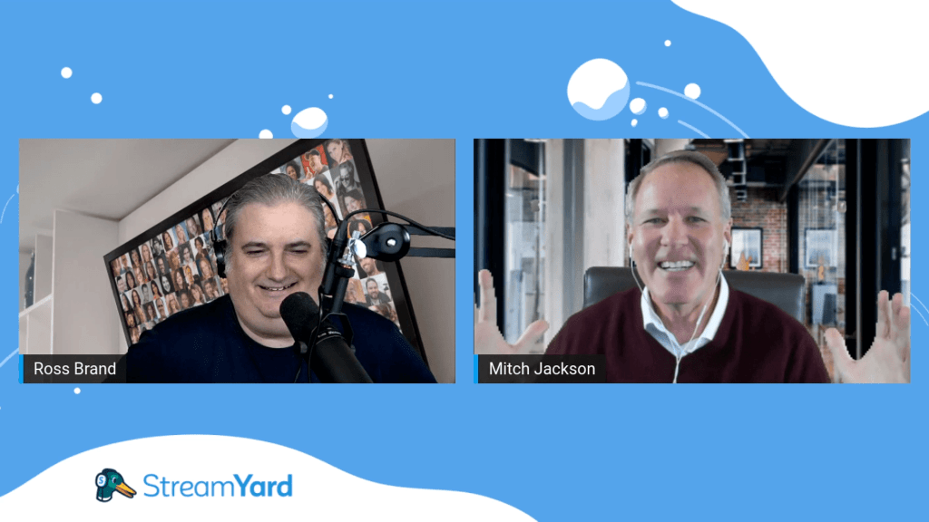 Mitch Jackson streamyard connect with ross brand
