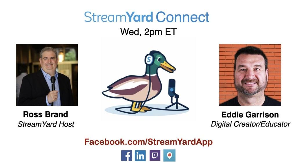 streamyard connect with ross brand ep27 eddie garrison graphics overlays