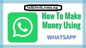 Easily Make Money Online From WhatsApp in 2021