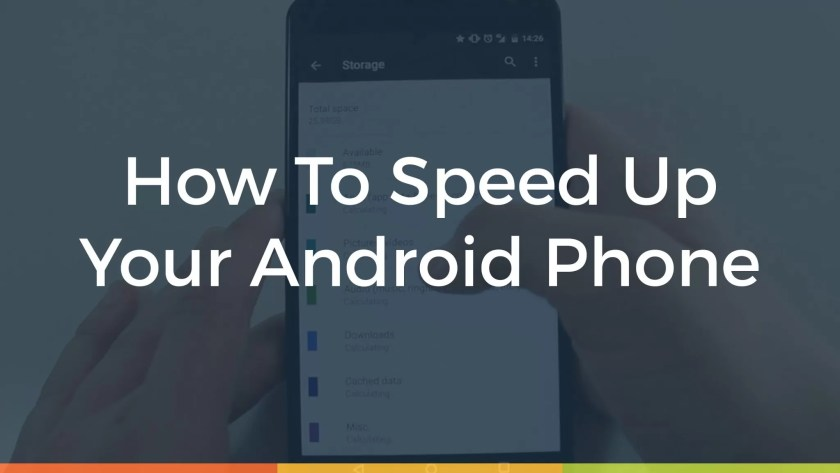 Speed Up Your Smartphone in 2021