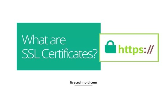 What are the SSL Certificates?