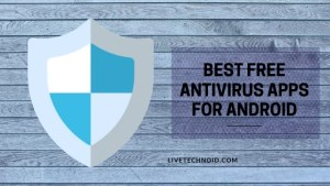 6 Best Free Antivirus Apps for Android