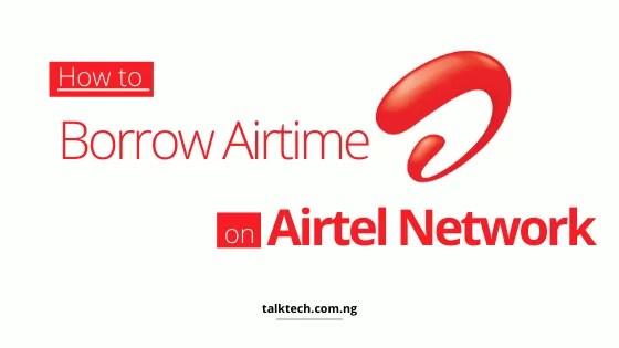 How to Borrow Airtime from Airtel Nigeria