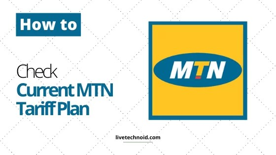 How to Check Your Current MTN Tariff Plan