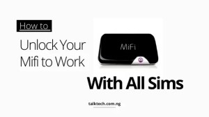 How to Unlock Your Mifi to Work with Any Sim Card