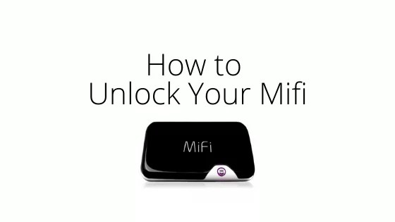 How to Unlock Your Mifi