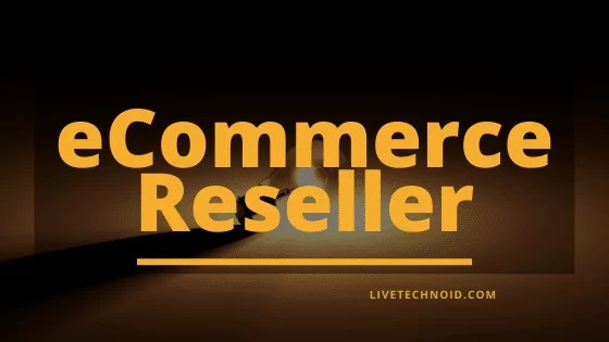 eCommerce reseller