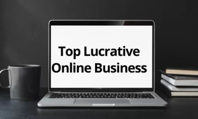 Top 4 Lucrative Online Business That Can Boost Your Income in 2020