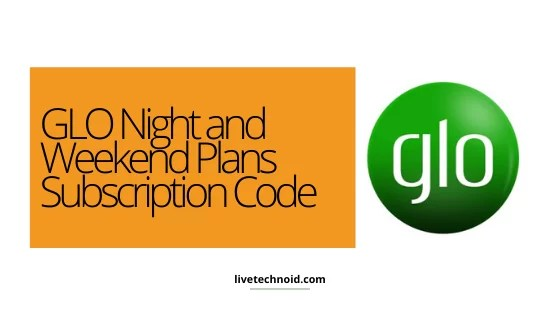 GLO Night And Weekend Plans Subscription Code