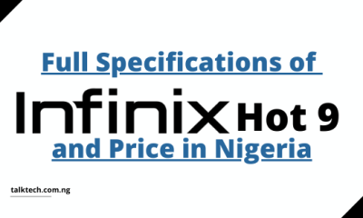 Full Specifications of Infinix Hot 9 and Price in Nigeria