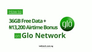 How to Get 36GB Free Data and ₦13200 Airtime Bonus on Glo