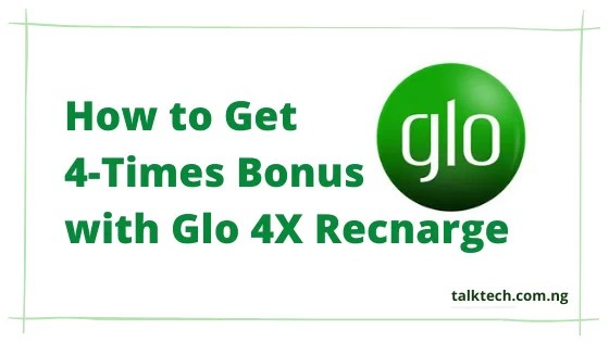 How to Get 4-Times Bonus with Glo 4X Recharge
