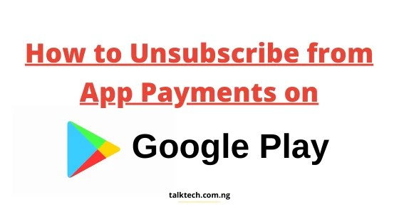 How to Unsubscribe from App Payments on Google Play