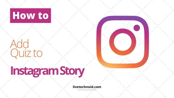 How to Add A Quiz to Instagram Story