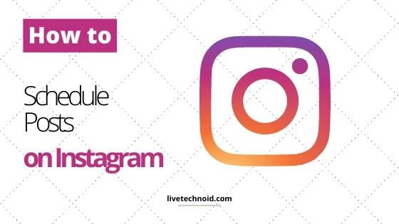 How to Schedule Posts on Instagram