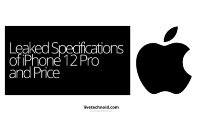 Leaked Specifications of iPhone 12 Pro and Price
