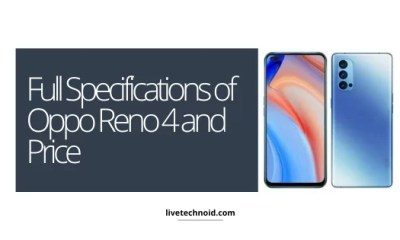Full Specifications of Oppo Reno 4 and Price
