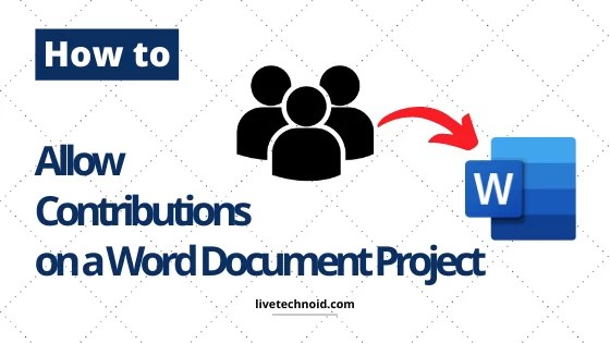 How to Allow Contributions on a Word Document Project