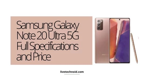 Samsung Galaxy Note 20 Ultra 5G Full Specifications and Price