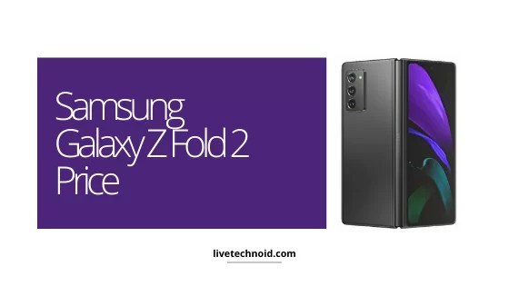 Samsung Galaxy Z Fold 2 Price