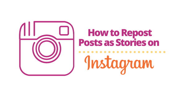 How to Repost Instagram Posts as Stories