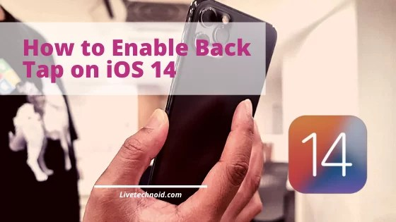How to Enable Back Tap on iOS 14
