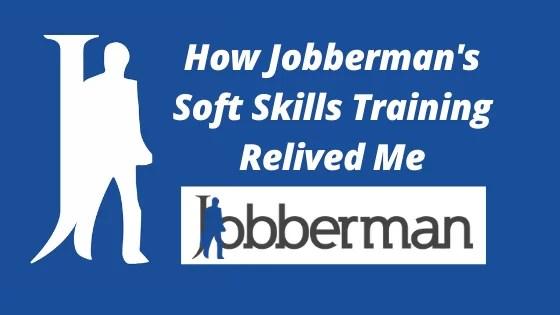 How Jobberman's Soft Skills Training Relived Me
