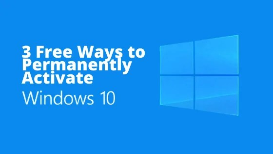 3 Ways to Permanently Activate Windows 10 OS KMS CMD for Free