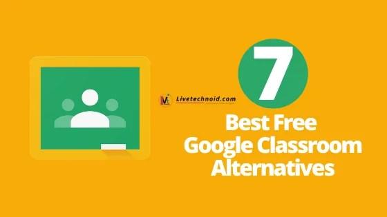 7 Best Free Google Classroom Alternatives