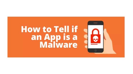 How to Tell if an App is a Malware