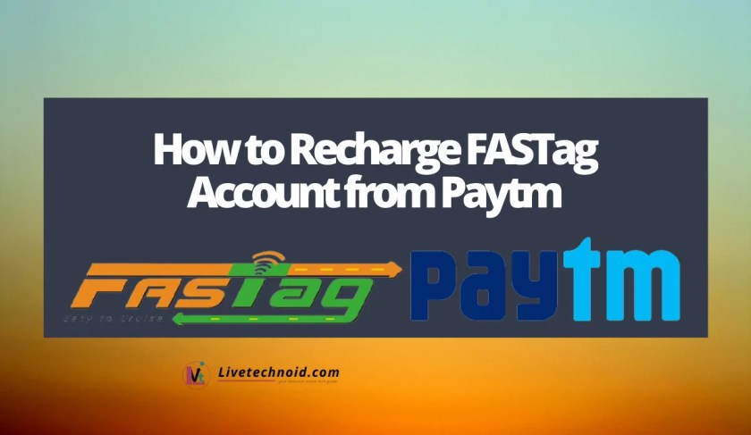 How to Recharge FASTag Account from Paytm