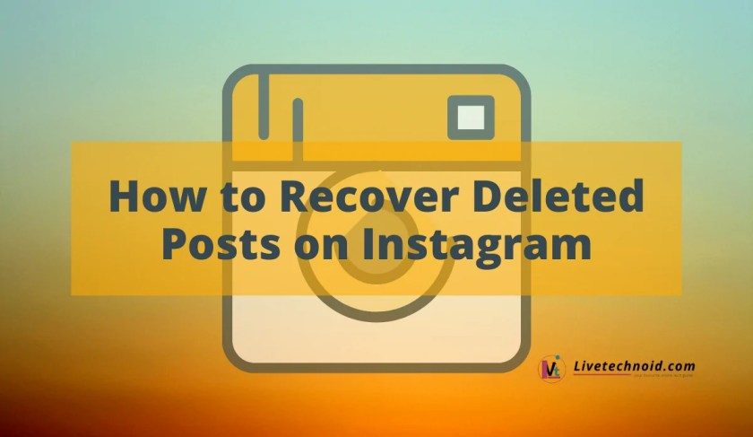How to Recover Deleted Posts on Instagram