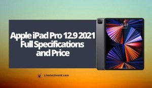 Apple iPad Pro 12.9 2021 Full Specifications and Price