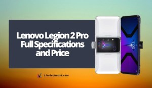 Lenovo Legion 2 Pro Full Specifications and Price