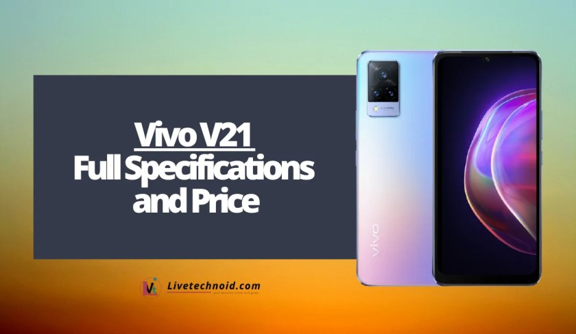 Vivo V21 Full Specifications and Price
