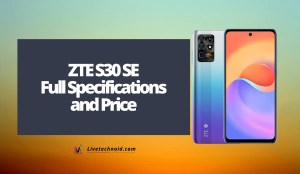 ZTE S30 SE Full Specifications and Price