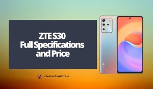 ZTE S30 Full Specifications and Price