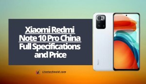 Xiaomi Redmi Note 10 Pro China Full Specifications and Price