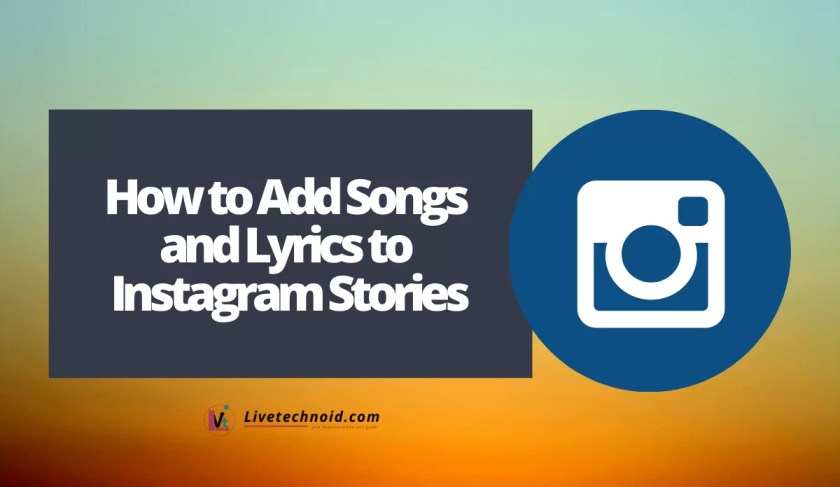 How to Add Songs and Lyrics to Instagram Stories
