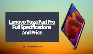 Lenovo Yoga Pad Pro Full Specifications and Price