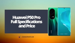 Huawei P50 Pro Full Specifications and Price