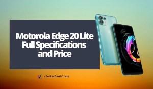 Motorola Edge 20 Lite Full Specifications and Price