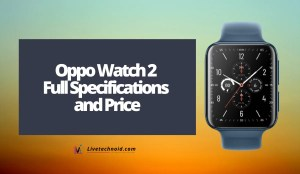 Oppo Watch 2 Full Specifications and Price