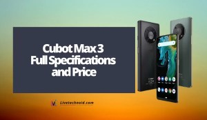 Cubot Max 3 Full Specifications and Price