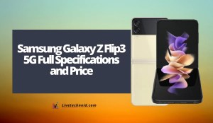 Samsung Galaxy Z Flip3 5G Full Specifications and Price