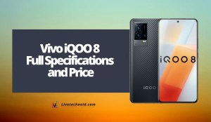 Vivo iQOO 8 Full Specifications and Price