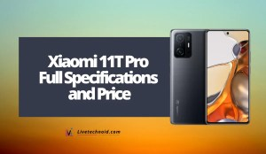Xiaomi 11T Pro Full Specifications and Price