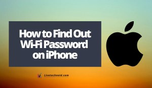 How to Find Out Wi-Fi Password on iPhone