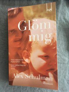 Glöm mig - Alex Schulman