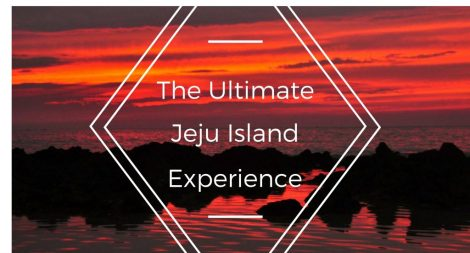the-ultimate-jeju-island-experience